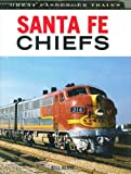 Santa Fe Chiefs (Great Trains)