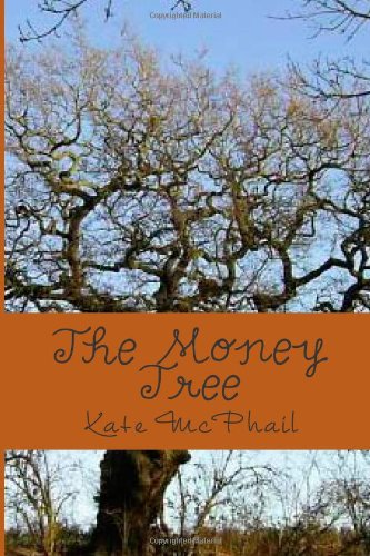 The Money Tree: Adventures of the West Main Five