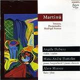 Martinú: Sonatas, Promenades, Madrigal Stanzas