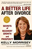 img - for A Better Life After Divorce book / textbook / text book