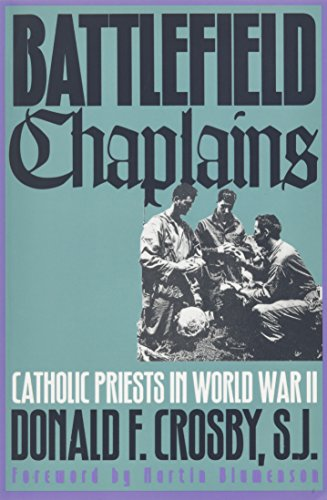 Battlefield Chaplains: Catholic Priests in World War II (Priest Ii compare prices)