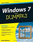 Windows 7 Para Dummies (0470523999) by Rathbone, Andy