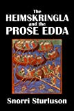 The Heimskringla and the Prose Edda by Snorri Sturluson [Annotated] (Civitas Library Classics)