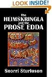 The Heimskringla and the Prose Edda by Snorri Sturluson [Annotated] (Civitas Library Classics)