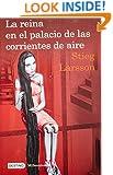 La reina en el palacio de las corrientes de aire: The Girl Who Kicked the Hornet's Nest (Spanish Edition) (Millenium)