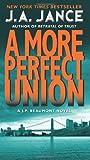 More Perfect Union: A J.P. Beaumont Novel