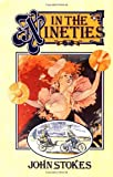 In the Nineties (0226775380) by Stokes, John