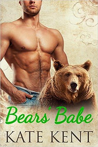 Bear's Babe by Kate Kent