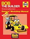 Bob the Builder Manual (Haynes Worksh...