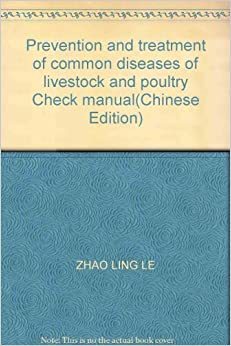 Prevention and treatment of common diseases of livestock ...