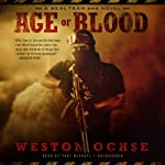 Age of Blood: A SEAL Team 666 Novel | Weston Ochse