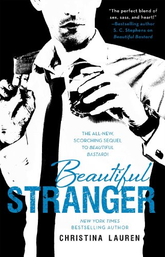 Beautiful Stranger (The Beautiful Series) by Christina Lauren