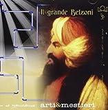Il Grande Belzoni by Arti E Mestieri (2010-01-26)