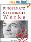 Joachim Ringelnatz - Gesammelte Werke...