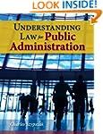 Understanding Law For Public Administ...