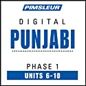 Punjabi Phase 1, Unit 06-10: Learn to Speak and Understand Punjabi with Pimsleur Language Programs  by Pimsleur