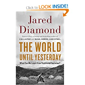 What Can We Learn from Traditional Societies? - Jared Diamond