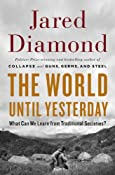 Amazon.com: The World Until Yesterday: What Can We Learn from Traditional Societies? (9780670024810): Jared Diamond: Books