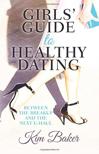 girls-guide-to-healthy-dating-between-the-breakup-and-the-next-u-haul