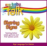 My Baby Can Talk - Sharing Signs Board Book