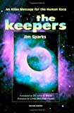 The Keepers: An Alien Message for the Human Race