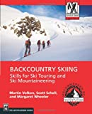 img - for Backcountry Skiing: Skills for Ski Touring and Ski Mountaineering (Mountaineers Outdoor Expert Series) book / textbook / text book