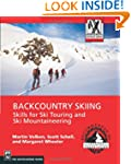 Backcountry Skiing: Skills for Ski To...