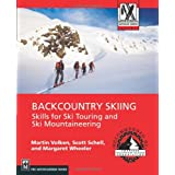 Backcountry Skiing: Skills for Ski Touring and Ski Mountaineering (Mountaineers Outdoor Expert Series) ~ Martin Volken