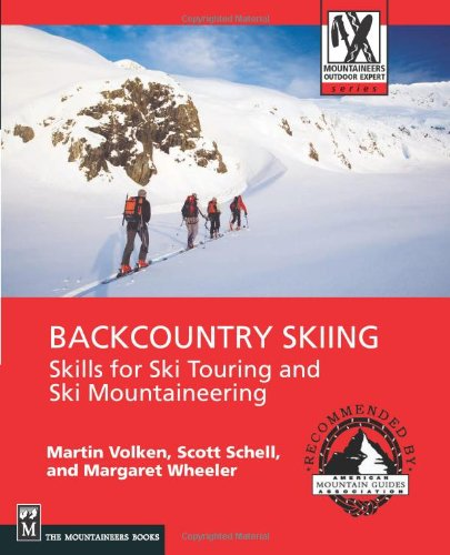 Backcountry Skiing: Skills for Ski Touring and Ski...