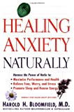 Healing Anxiety Naturally (0060930357) by Bloomfield, Harold