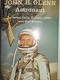 John H. Glenn Astronaut