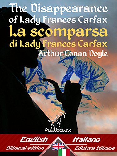 the-disappearance-of-lady-frances-carfax-la-scomparsa-di-lady-frances-carfax-bilingual-parallel-text