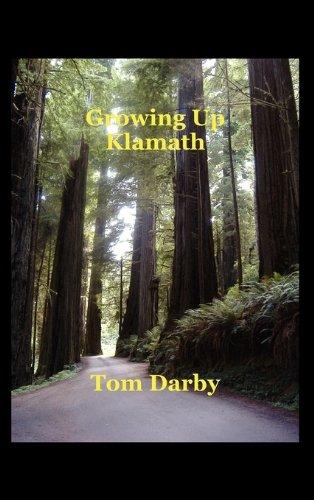Growing Up Klamath
