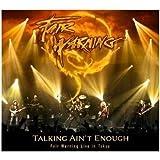 Talking Ain'T Enough/Fair Warning Live in Tokyo