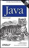Java - kurz & gut (O'Reillys Taschenbibliothek)