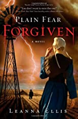 Plain Fear: Forgiven: A Novel
