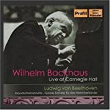 Wilhelm Backhaus: Live at Carnegie Hall