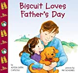 Biscuit Loves Father's Day (006009463X) by Capucilli, Alyssa Satin