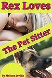 REX Loves The Pet Sitter: A Young Girls Bare Bottom Discipline