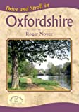 Drive and Stroll in Oxfordshire (Drive & Stroll)