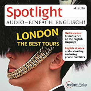 Spotlight Audio - London the best Tours. 4/2014 Hörbuch