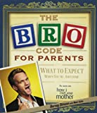 Barney Stinson The Bro Code for Parents