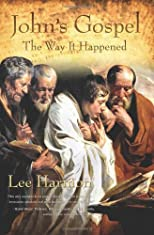 John's Gospel; The Way It Happened