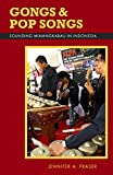 img - for Gongs and Pop Songs: Sounding Minangkabau in Indonesia (Ohio RIS Southeast Asia Series) book / textbook / text book