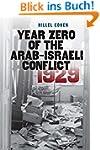 Year Zero of the Arab-Israeli Conflic...