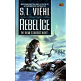 Rebel Ice (Stardoc (Paperback))by S L Viehl