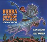 img - for Bubba, The Cowboy Prince book / textbook / text book