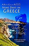 Nine Days In Greece (A Katie Collins Romance Book 1)