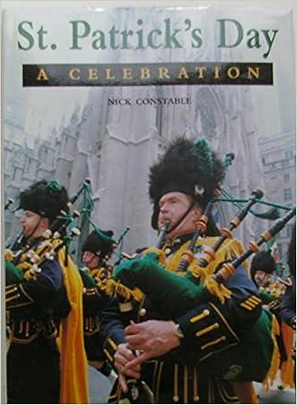St. Patrick's Day: A Celebration