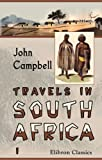 Travels in South Africa: Undertaken at the request of the London Missionary Society; being a narrative of a second journey in the interior of that country  Volume 1